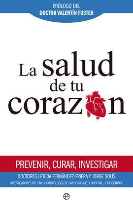 SALUD DE TU CORAZON, LA