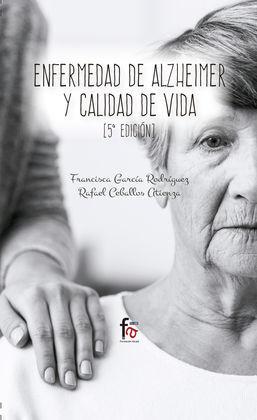 ENFERMEDAD DE ALZHEIMER Y CALIDAD DE VIDA 5ªED