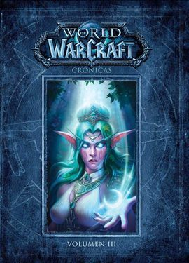 WORLD OF WARCRAFT CRONICAS 3