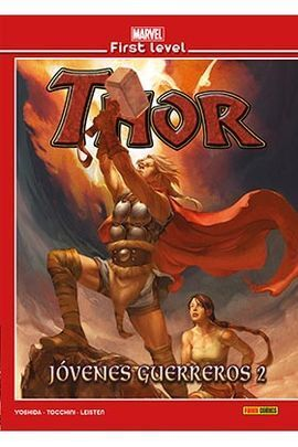 MARVEL FIRST LEVEL 11: THOR JOVENES GUERREROS 02