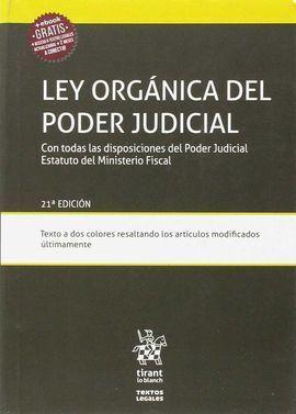LEY ORGÁNICA DEL PODER JUDICIAL CON TODAS LAS DISPOSICIONES DEL PODER JUDICIAL E