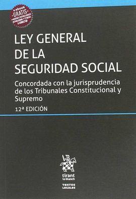 LEY GENERAL DE LA SEGURIDAD SOCIAL