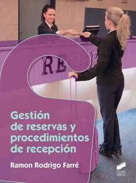 GESTIÓN DE RESERVAS Y PROCEDIMIENTOS DE RECEPCIÓN