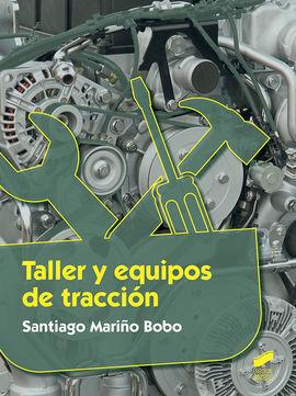 TALLER Y EQUIPOS DE TRACCIÓN
