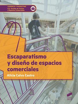 ESCAPARATISMO Y DISEÑO DE ESPACIOS COMERCIALES CFGS