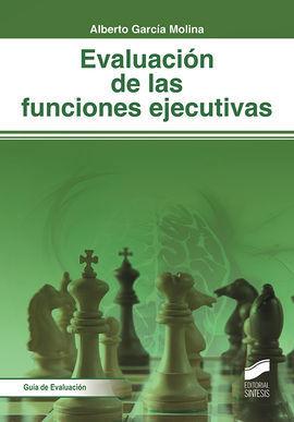 EVALUACIÓN DE LAS FUNCIONES EJECUTIVAS