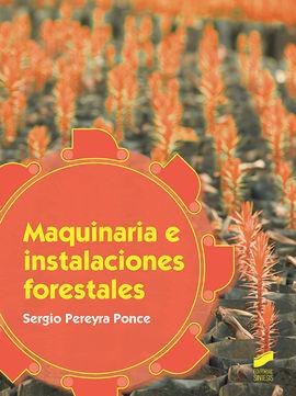 MAQUINARIA E INSTALACIONES FORESTALES