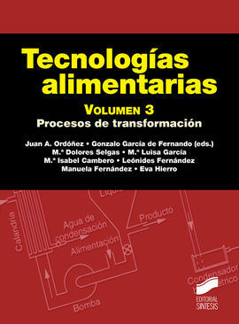 TECNOLOGÍAS ALIMENATARIAS. VOLUMEN 3
