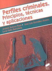 PERFILES CRIMINALES PRINCIPIOS TECNICAS Y APLICACIONES