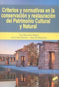 CRITERIOS Y NORMATIVAS EN LA CONSERVACION Y RESTAURACION