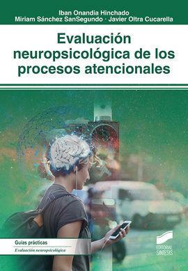 EVALUACIÓN NEUROPSICOLÓGICA DE LOS PROCESOS ATENCIONALES