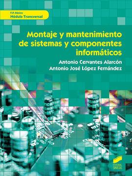 MONTAJE Y MANTENIMIENTO DE SISTEMAS Y COMPONENTES INFORMATICOS FPB