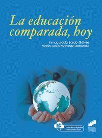 LA EDUCACION COMPARADA, HOY