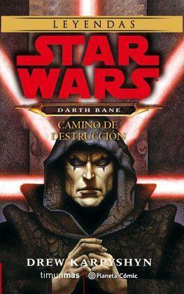 STAR WARS DARTH BANE CAMINO DE DESTRUCCIÓN (NOVELA)