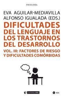 (III).DIFICULTADES DEL LENGUAJE TRASTORNOS DESARROLLO