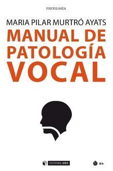 MANUAL DE PATOLOGÍA VOCAL