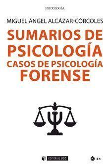 SUMARIOS DE PSICOLOGIA CASOS DE PSICOLOGIA FORENSE