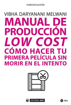 MANUAL DE PRODUCCIÓN LOW COST