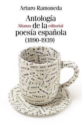 ANTOLOGÍA DE LA POESÍA ESPAÑOLA (1890-1939)