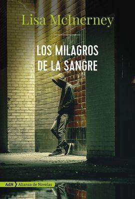 LOS MILAGROS DE LA SANGRE (ADN)