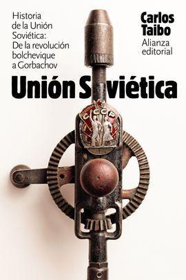 HISTORIA DE LA UNIÓN SOVI�ÉTICA
