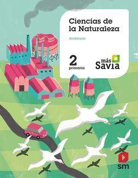 CIENCIAS DE LA NATURALEZA. 2 PRIMARIA. MAS SAVIA. KC. ANDALUCÍA
