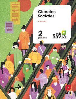 CIENCIAS SOCIALES. 2 PRIMARIA. MAS SAVIA. + KEY CONCEPTS ANDALUCÍA