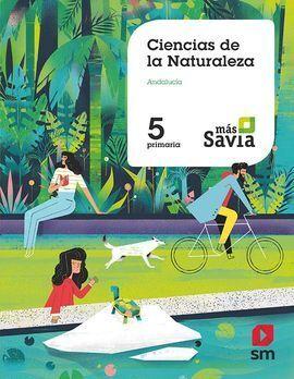 CIENCIAS DE LA NATURALEZA. 5 PRIMARIA. MAS SAVIA. ANDALUCÍA
