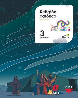 RELIGIÓN CATÓLICA. 3ºEP NUESTRA CASA AND