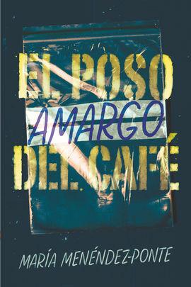 GA.367 EL POSO AMARGO DEL CAFE