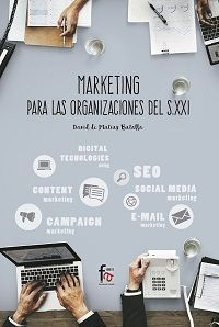 MARKETING PARA LA ORGANIZACIONES DEL S XXI