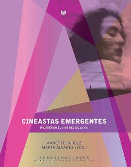 CINEASTAS EMERGENTES