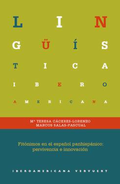 FITONIMOS EN EL ESPAÑOL PANHISPANICO SUPERVIVENCIA E INNOV