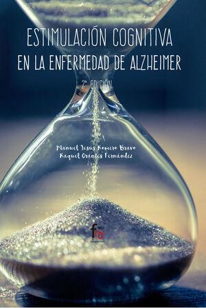 ESTIMULACION COGNITIVA EN  LA ENFERMEDAD DE ALZHEIMER-2 EDICIÓN