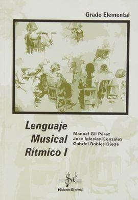 LENGUAJE MUSICAL RÍTMICO I, GRADO ELEMENTAL
