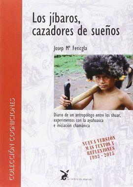 JIBAROS,LOS. CAZADORES DE SUEÑOS
