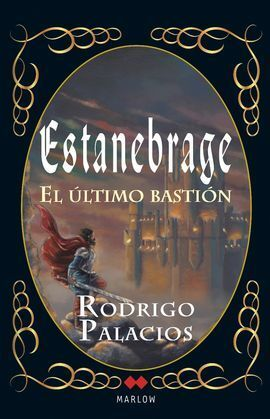 ESTANEBRAGE EL ULTIMO BASTION