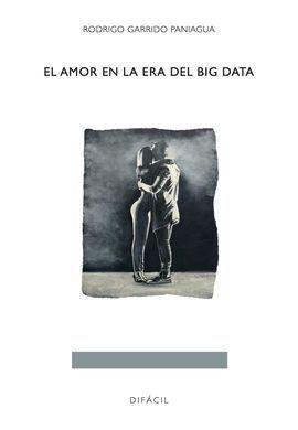 EL AMOR EN LA ERA DEL BIG DATA