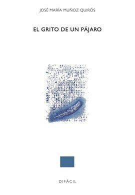 EL GRITO DE UN PÁJARO