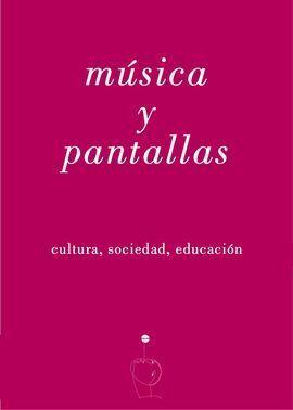 MÚSICA Y PANTALLAS