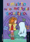 EL MISTERIO DE LOS MENSAJES GEOMETRICOS 2ª EDICION