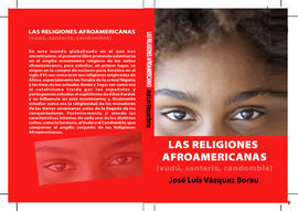 LAS RELIGIONES AFROAMERICANA (VUDÚ, SANTERÍA, CANDOMBLÉ...)