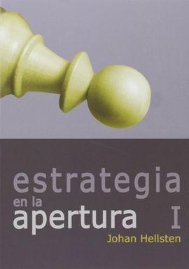 COLECCIÓN ESTRATEGIA 1. ESTRATEGIA EN LA APERTURA I