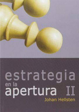 COLECCIÓN ESTRATEGIA 2. ESTRATEGIA EN LA APERTURA II
