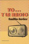 YO -- Y LA RADIO