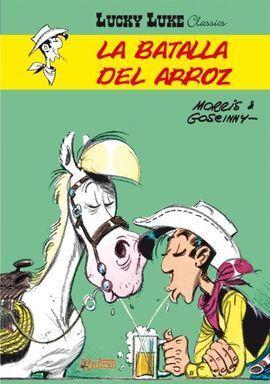 LUCKY LUKE. LA BATALLA DEL ARROZ.