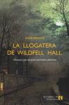 LLOGATERA DE WILDFELL HALL