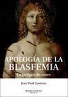 APOLOGÍA DE LA BLASFEMIA
