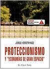 PROTECCIONISMO Y ?ECONOMÍAS DE GRAN ESPACIO