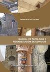 MANUAL DE PATOLOGÍA Y REHABILITACIÓN DE EDIFICIOS